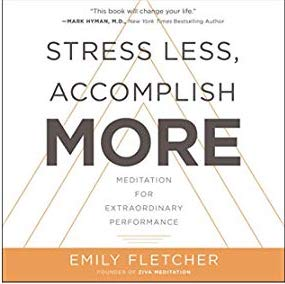 Book review: Stress Less, Accomplish More