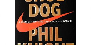 Shoe Dog. Nike. Book Review