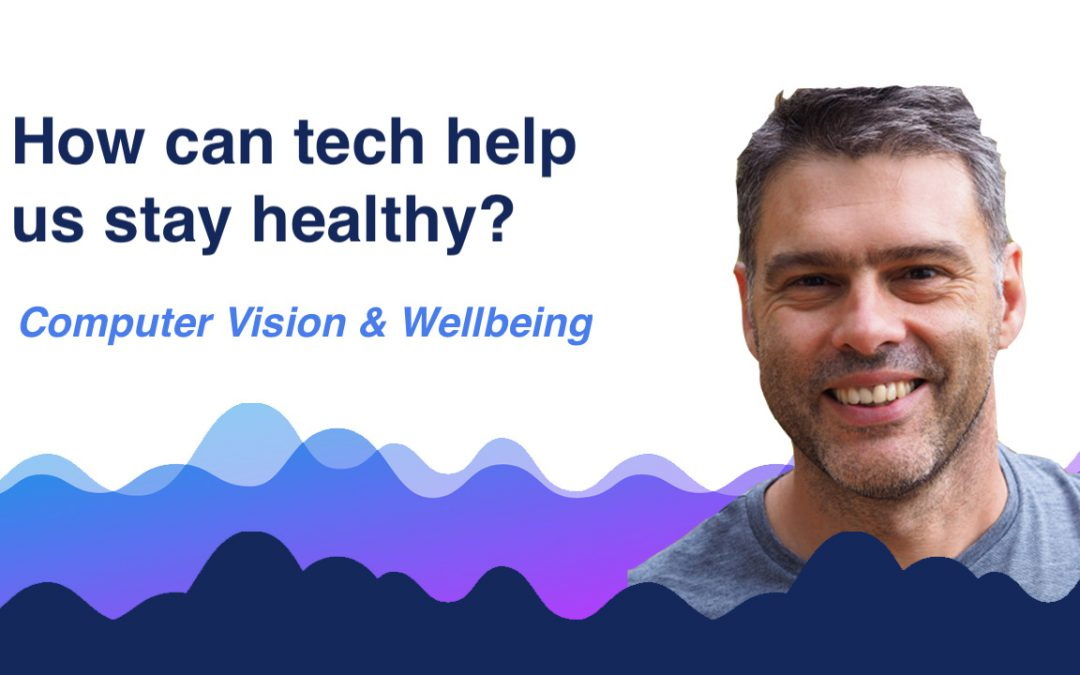 Can tech help us stay healthy? An update on computer vision and analysis.